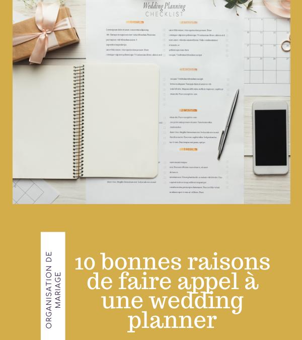 Les 10 bonnes raisons de faire appel à une Wedding Planner