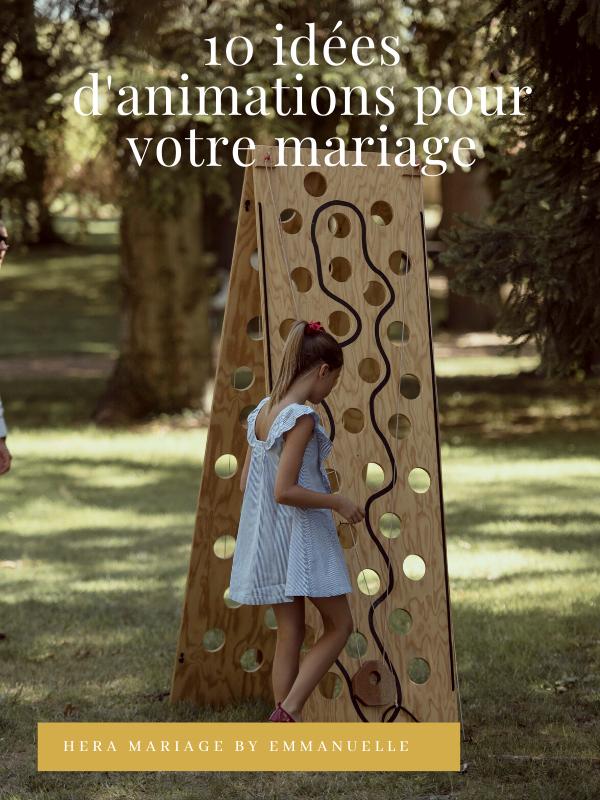 10 idées d'animations pour mariage - Article de blog - Hera Mariage Wedding Planner - Auvergne - Puy de Dôme - Clermont-Ferrand - Allier - Haute-Loire - Cantal