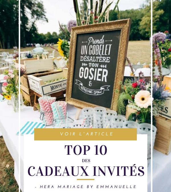 TOP 10 DES CADEAUX D'INVITES