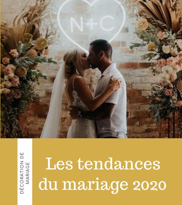 LES TENDANCES DU MARIAGE 2020