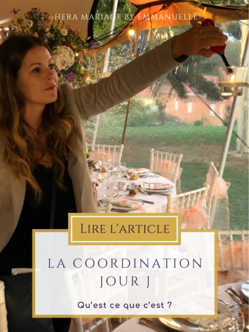 La coordination jour J, qu'est ce que c'est ? Hera Mariage Wedding Planner Clermont-Ferrand - Puy de Dôme - Auvergne