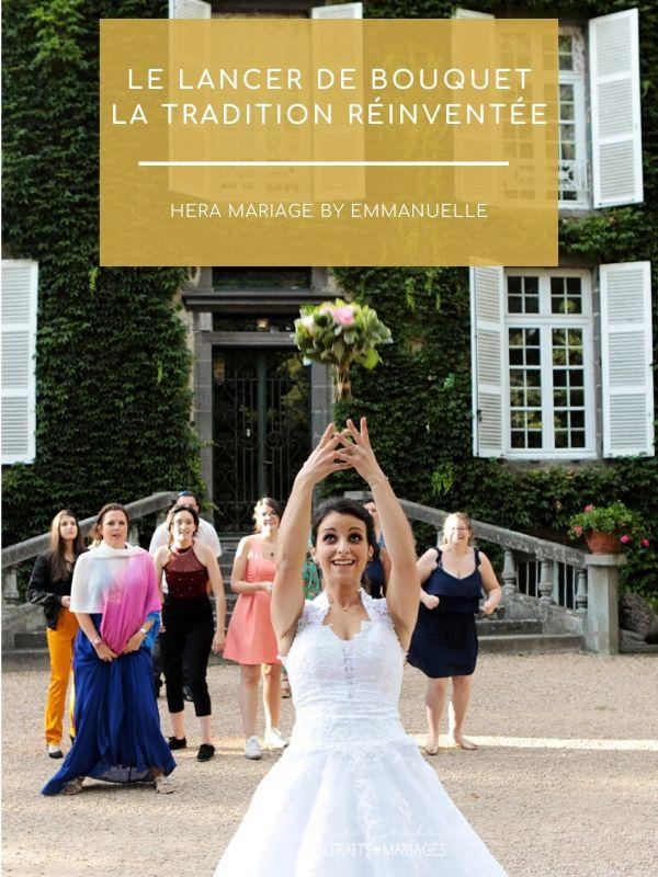 Le lancer de bouquet, une tradition réinventée : Article de blog mariage - Hera Mariage Wedding Planner - Auvergne - Puy de Dôme - Clermont-Ferrand - Allier - Haute-Loire - Cantal