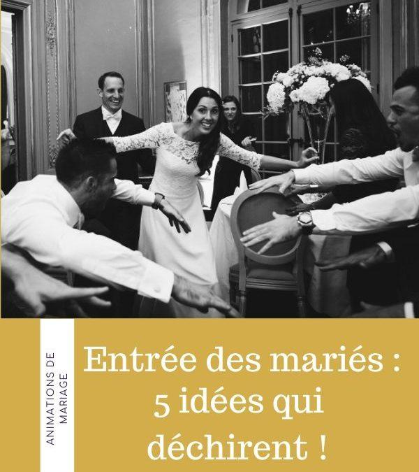 Entrée des mariés : 5 idées qui déchirent !