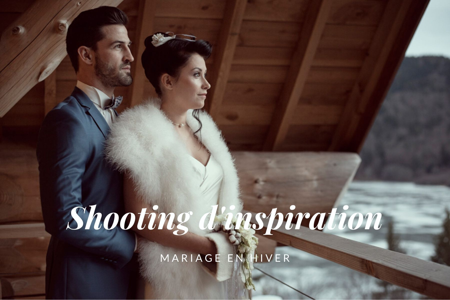 Photos mariage en hiver inspiration - Hera Mariage Wedding Planner - Auvergne - Puy de Dôme - Clermont-Ferrand - Allier - Haute-Loire - Cantal