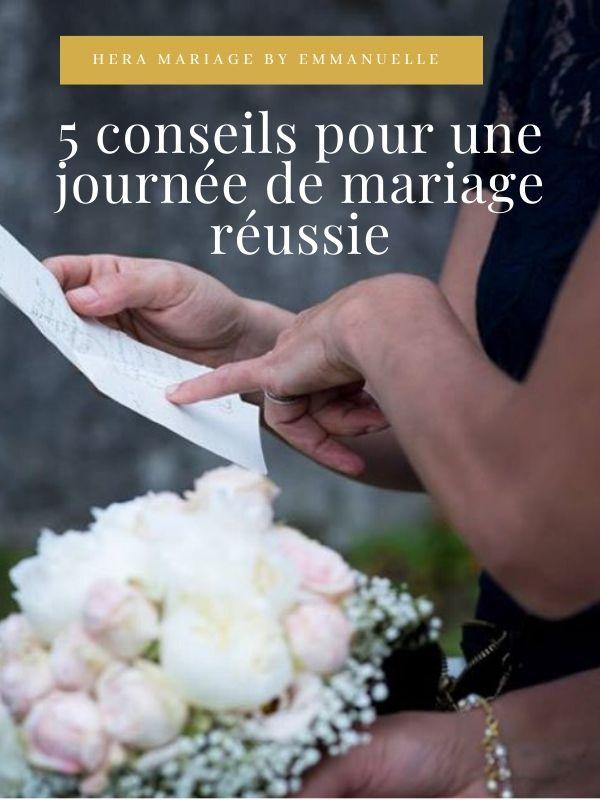 5 conseils pour un mariage réussi : article blog mariage - Hera Mariage - Wedding Planner - Auvergne - Puy de Dôme - Clermont-Ferrand